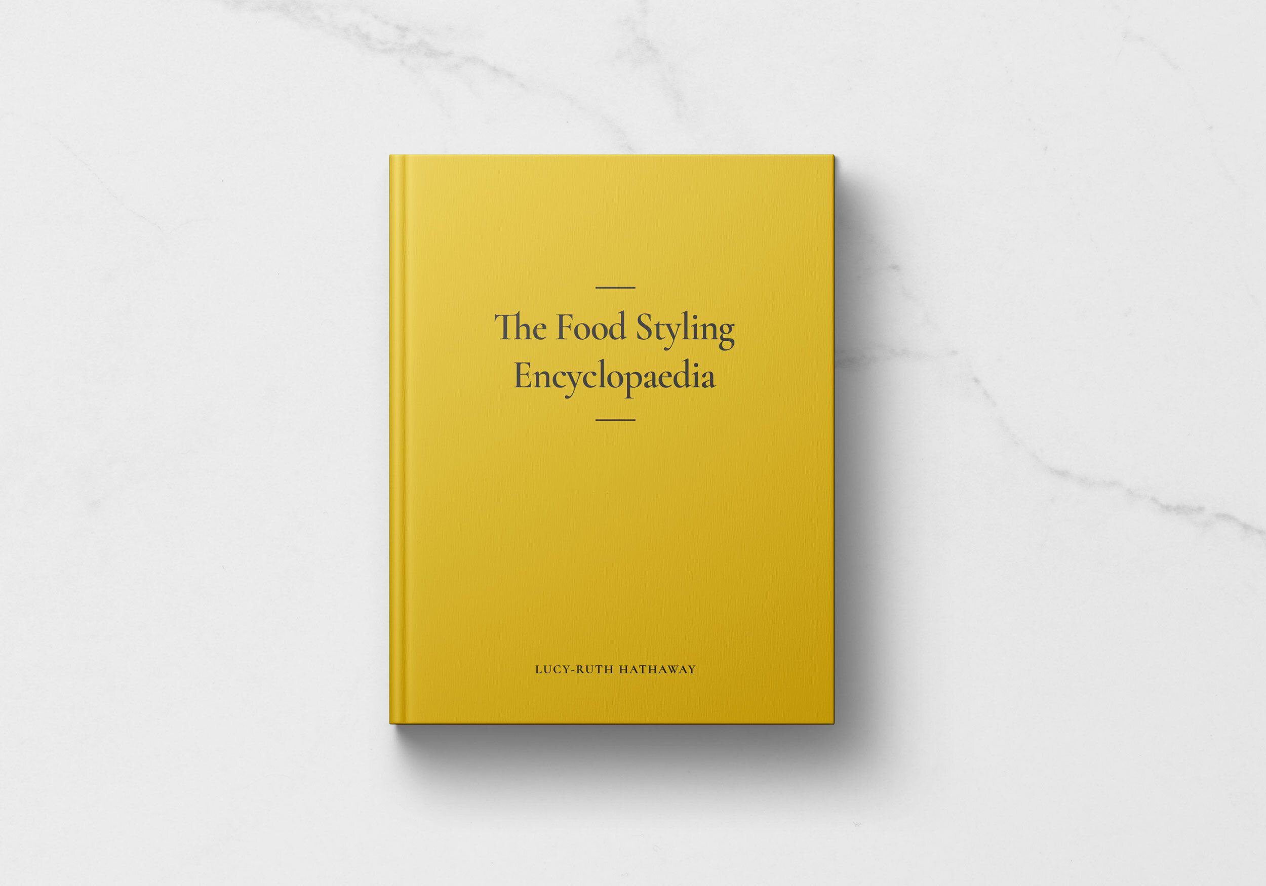 Lucy Ruth Hathaway The Food Styling Encyclopaedia, food photography art book, commercial food stylist, commercial food photography, food stylist tricks, food styling photography vocabulary, food artist, layers food styling