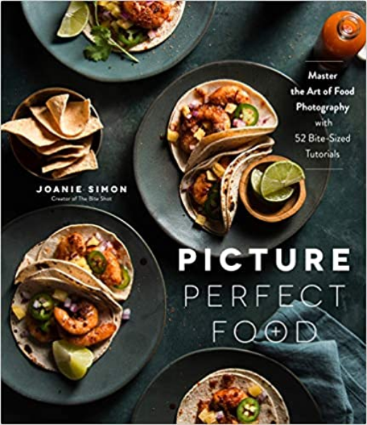 Joanie Simon, the bite shot, picture perfect food, food Adventures Podcast, food photography teacher, food photography mentor, food styling tutorials, food photography tutorials